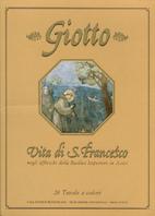 Giotto: Vita di S. Francesco negli affreschi…