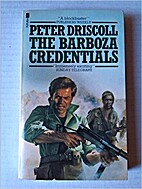 The Barboza Credentials by Peter Driscoll