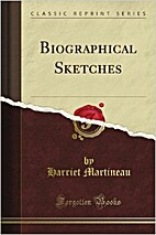Biographical Sketches by Harriet Martineau