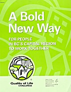 A Bold New Way For People in BC's Capital…