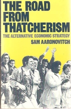 The Road from Thatcherism: Alternative…