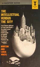 The Intellectual Versus the City: From…