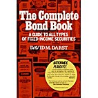 The Complete Bond Book: A Guide to All Types…