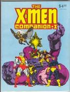 The X-Men Companion I by Peter Sanderson