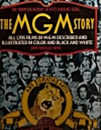 The MGM Story The Complete History of 57…