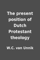 The present position of Dutch Protestant…