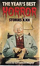 The Year's best horror stories, XXII by…