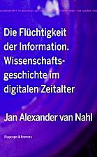 Die Flüchtigkeit der Information:…