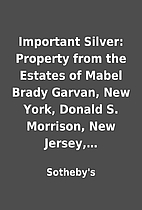 Important Silver: Property from the Estates…