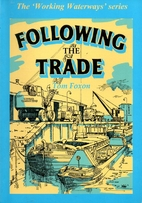Following the Trade by Tom Foxon