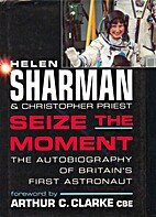 Seize the Moment by Helen Sharman