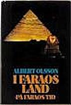 I Faraos land - på Faraos tid by Albert…