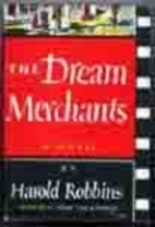 The Dream Merchants by Harold Robbins