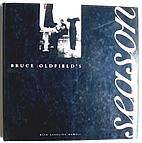 Bruce Oldfield's Season by Bruce Oldfield