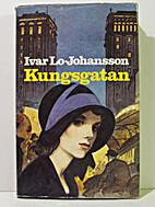 Kungsgatan by Ivar Lo-Johansson