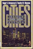 Cities: Missions' New Frontier by Roger…