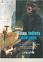 Soap, toilets and taps a foundation for…