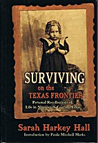 Surviving on the Texas Frontier: The Journal…