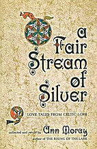 A Fair Stream of Silver: Love Tales from…