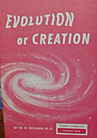 Evolution or creation?: A series of four…