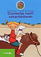 Domientje heeft vakantiedieren by Yvonne…
