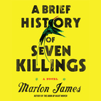 A Brief History of Seven Killings: A Novel…