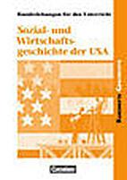 Sozial- und Wirtschaftsgeschichte der USA :…