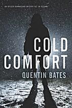 Cold Comfort: An Officer Gunnhildur Mystery…