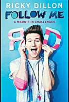 Follow Me: A Memoir in Challenges by Ricky…