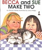 Becca and Sue Make Two by Sandra Haines