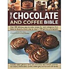 The Chocolate and Coffee Bible by Catherine…