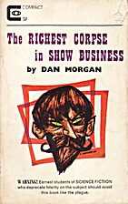 The Richest Corpse in Show Business by Dan…