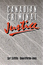 Canadian criminal justice by Curt T.…