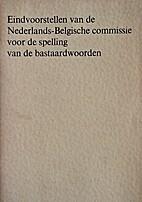 Eindvoorstellen van de Nederlands-Belgische…