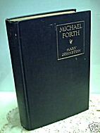 Michael Forth, by Mary Johnston