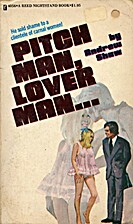 Pitch Man, Lover Man by Andrew Shaw