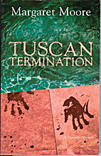 Tuscan Termination: A Tuscany Mystery by…