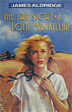 The true story of Lola MacKellar by James…