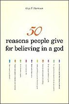 50 Reasons People Give for Believing in a…