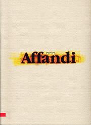 Modern Artist - I: AFFANDI 1999 by Affani