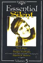 Essential Silent 5 by Robert P. Kerr