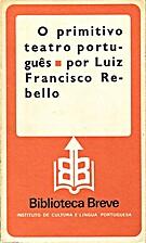 O primitivo teatro português by Luiz…