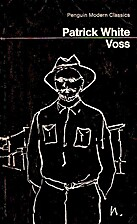 VOSS: A NOVEL by PATRICK WHITE
