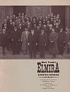 Mark Twain's Elmira, 1870-1910 by Michelle…