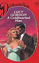 A Coldhearted Man by Lucy Gordon