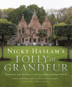 Folly De Grandeur by Nicky Haslam
