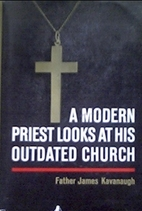 A Modern Priest Looks at His Outdated Church…