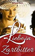 Liebe in Zartbitter by Christa Dorn