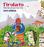 Tirulato: Teatro peruano para niños y…