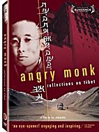 Angry monk : reflections on Tibet (DVD) by…